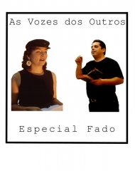 As vozes dos outros - Especial fado