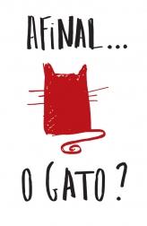 Cartaz - Afinal... o Gato?