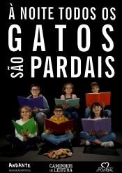 À NOITE TODOS OS GATOS SÃO PARDAIS